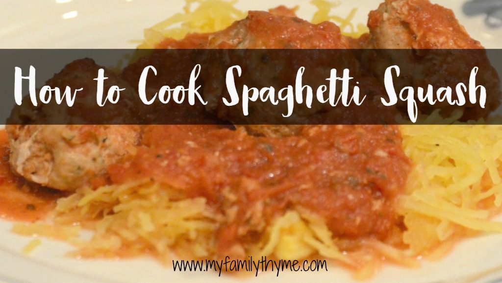 http://myfamilythyme.com/wp-content/uploads/2017/03/spaghetti-squash-title.jpg