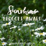 My Family Thyme Nominated for The Sunshine Blogger Award