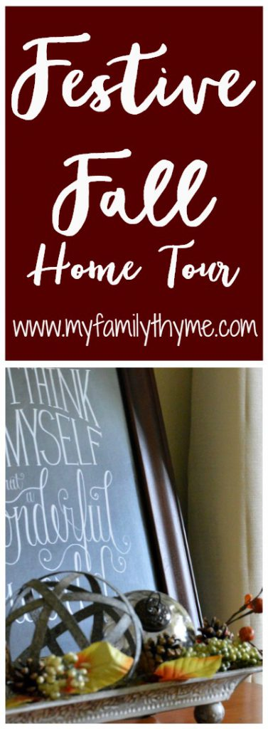 http://myfamilythyme.com/wp-content/uploads/2017/09/festive-fall-home-tour-pin.jpg