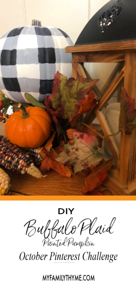 https://myfamilythyme.com/wp-content/uploads/2018/10/DIY-Buffalo-Plaid-Painted-Pumpkin-Pin.png