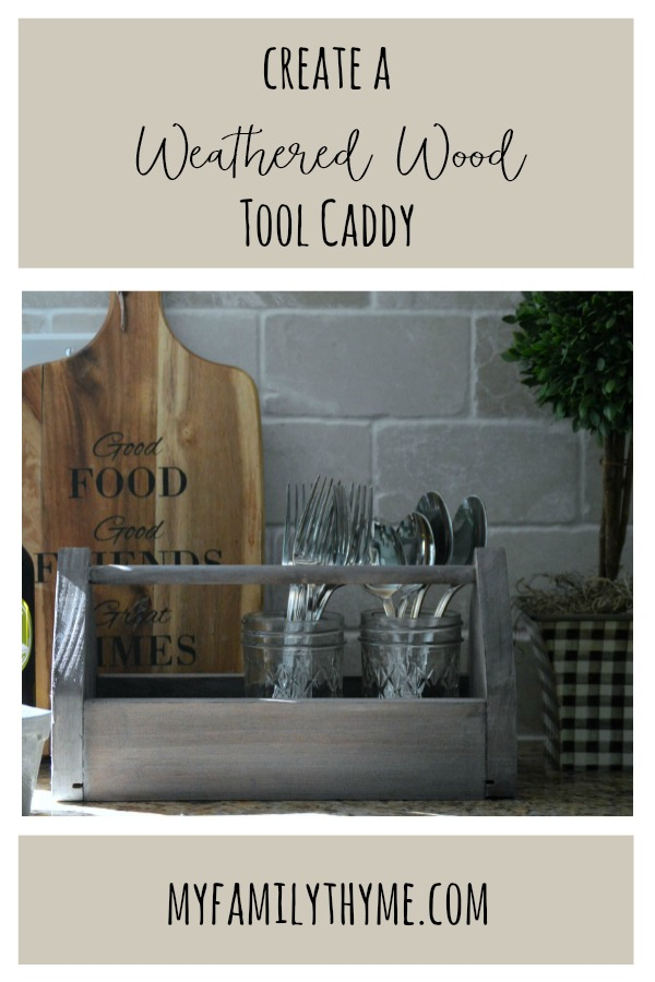 https://myfamilythyme.com/wp-content/uploads/2019/06/weathered-tool-caddy-pin.jpg