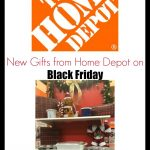 New Gifts from Home Depot on Black Friday!