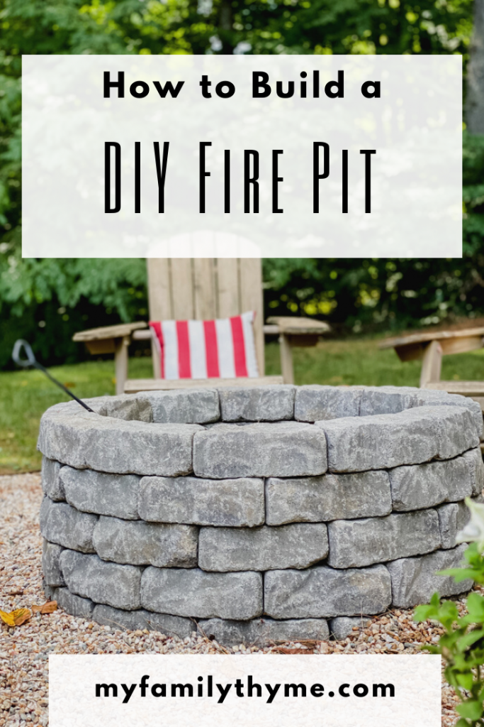 https://myfamilythyme.com/wp-content/uploads/2020/08/How-to-build-a-diy-fire-pit-pin.png