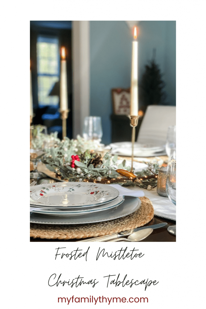 https://myfamilythyme.com/wp-content/uploads/2020/12/Frosted-Mistletoe-Christmas-table-pin-1.png